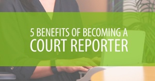 courtreportbenefits